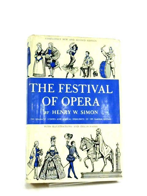 Festival of opera by Henry William Simon