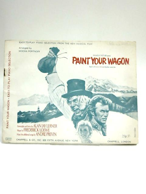 Paint your Wagon. Easy-to-play Piano by Frederick Loewe,