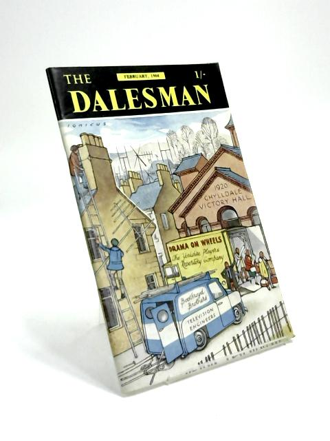 The Dalesman, Vol. 25, No. 11, February 1964 by Harry J. Scott