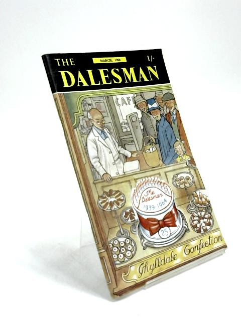 The Dalesman, Vol. 25, No. 12, March 1964 by Harry J. Scott