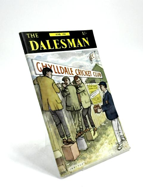 The Dalesman, Vol. 26, No. 3, June 1964 by Harry J. Scott