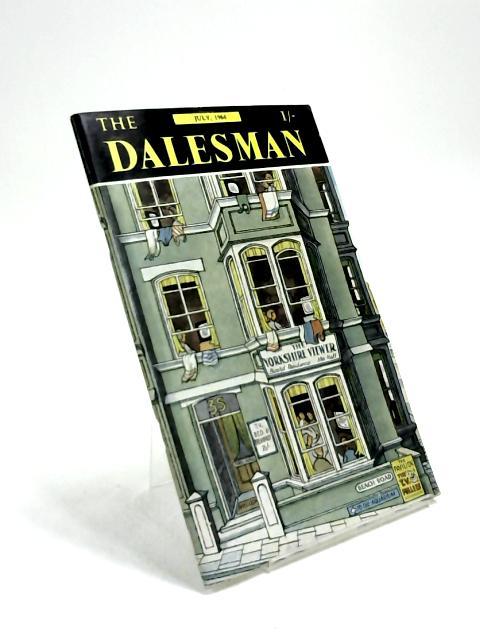 The Dalesman, Vol. 26, No. 4, July 1964 by Harry J. Scott
