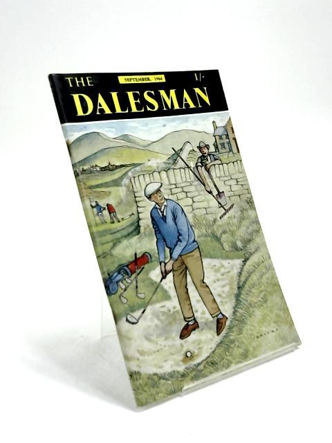 The Dalesman, Vol. 26, No. 6, September 1964 by Harry J. Scott