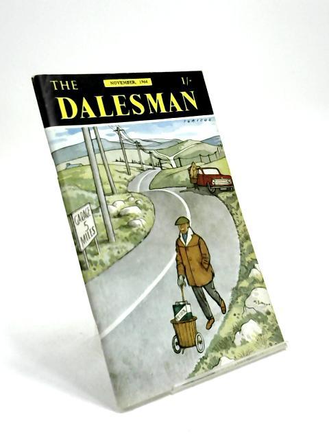 The Dalesman, Vol. 26, No. 8 , November 1964 by Harry J. Scott