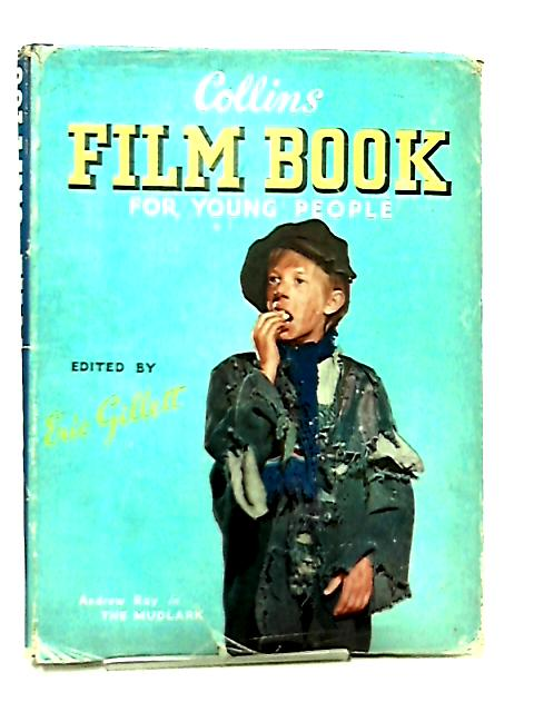 Collins Film Book - For Young People by Eric Gillett