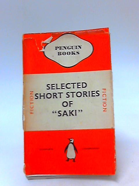 Selected Short Stories by Saki by Saki, H.H. Munro