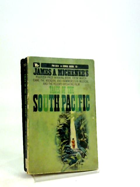 Tales of the South Pacific (A Corgi Book FN1323) by James A Michener