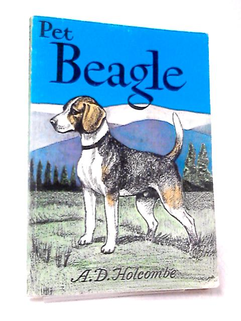 Pet Beagle by Holcombe, A. D