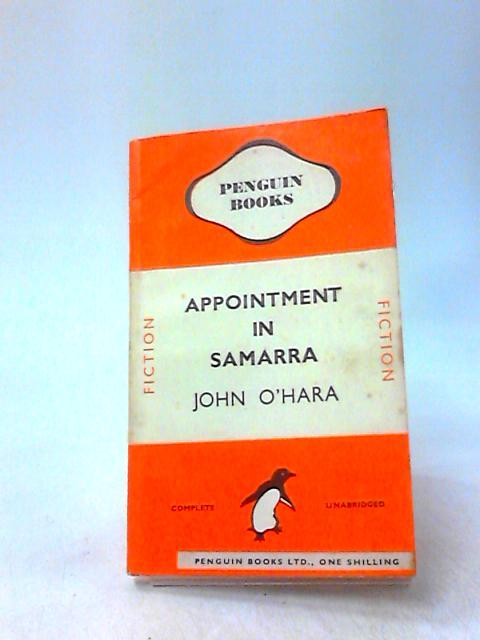 Appointment in Samarra: A novel by O'Hara, John