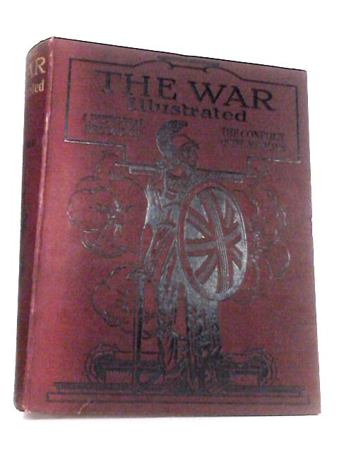 The War Illustrated Volume 1 No: 1-26 By Hammerton, J. A