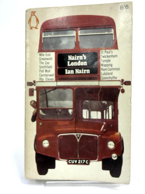 Nairn's London by Ian Nairn,