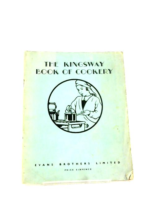 The Kingsway Book of Cookery by Dorothy Bell