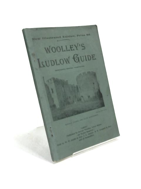 Woolley's Ludlow Guide by Thomas Wright