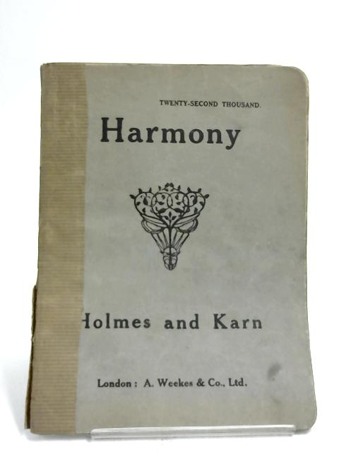 Academic Manual of Harmony by Holmes & Karn