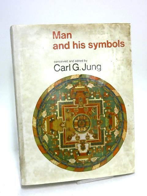 Man and his Symbols by Carl G Jung