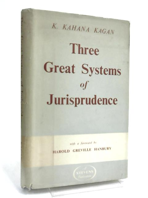 Three Great Systems of Jurisprudence by Kagan, Kopel Kahana