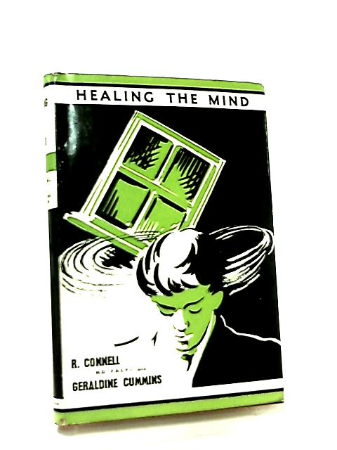 Healing the Mind by R. C. Connell