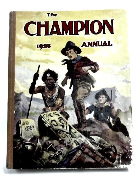 The Champion Annual 1926 By John Ascott and others