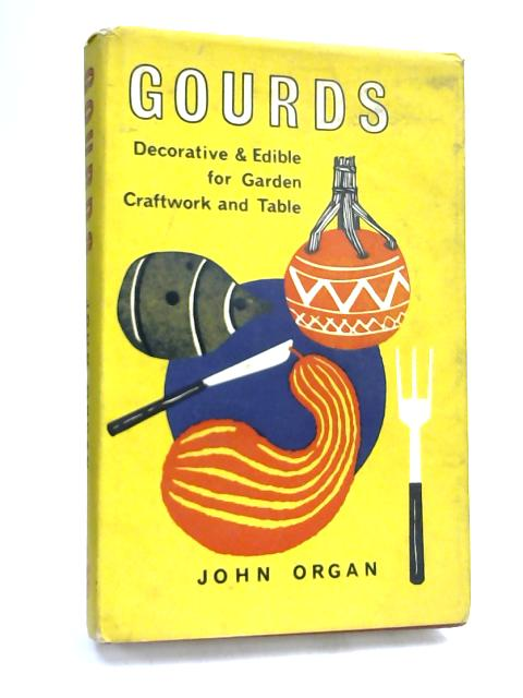 Gourds by John Organ