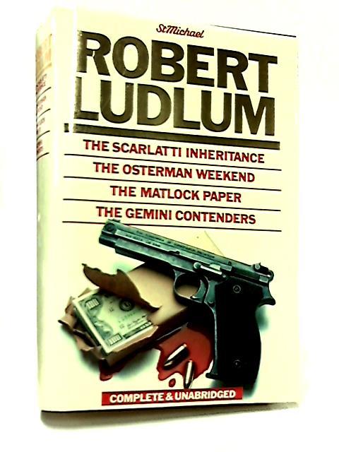 The Scarlatti Inheritance, The Osterman Weekend, The Matlock Paper, The Gemini Contenders