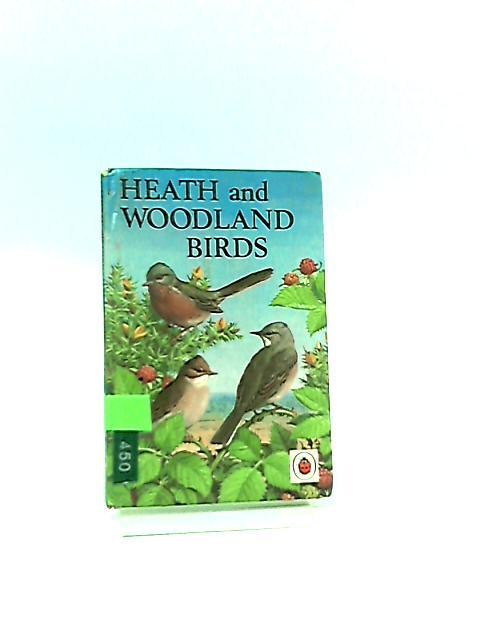 Heath and Woodland Birds by Leigh-Pemberton, John