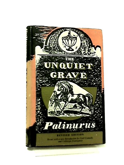 The Unquiet Grave, A Word Cycle by Palinurus