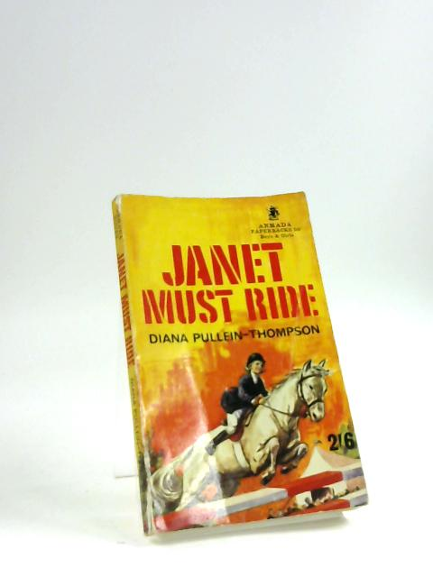 Janet must ride by Diana Pullein-Thompson