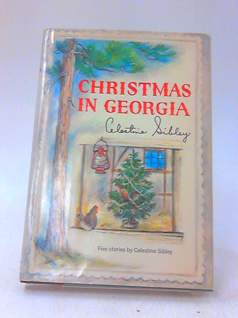 Christmas in Georgia by Sibley, Celestine