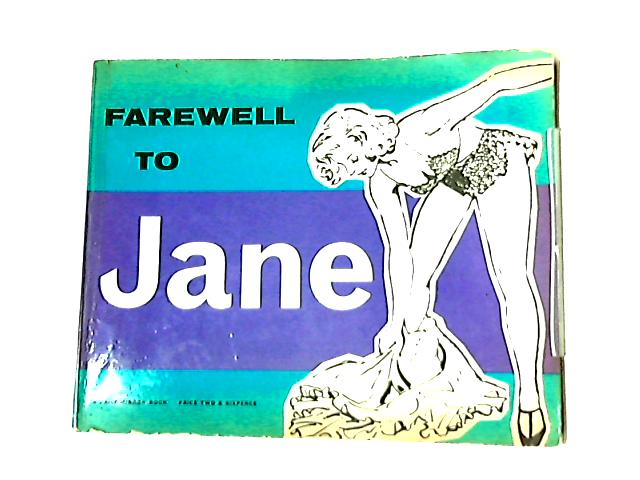 Farewell to Jane By Not Stated