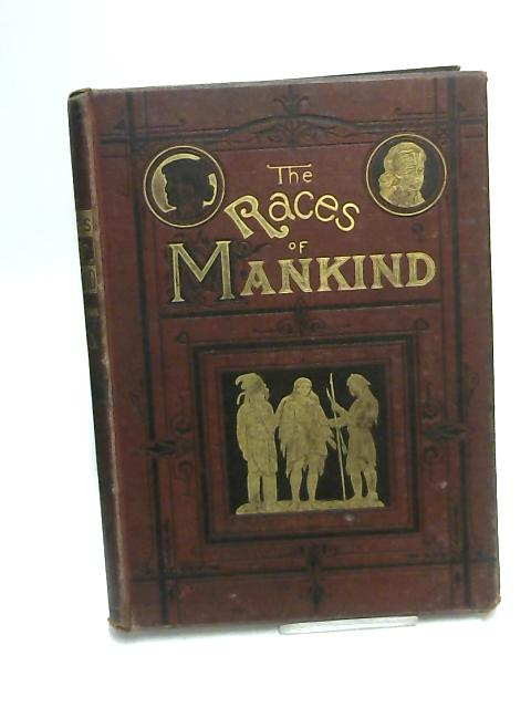 The Races of Mankind: Vol.III by Robert Brown