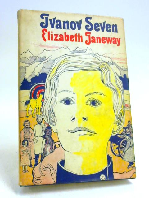 Ivanov Seven by Elizabeth Janeway by Elizabeth Janeway
