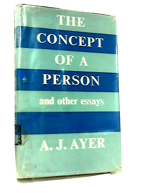 Concept of a Person by A. J. Ayer