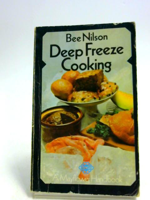 Deep Freeze Cooking (A Mayflower handbook) by Nilson, Bee