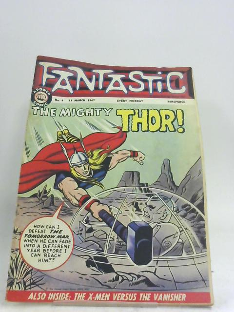 Fantastic No.4 - 11th March 1967 by Stan Lee