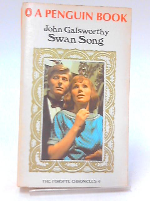 Swan Song By Galsworthy, John