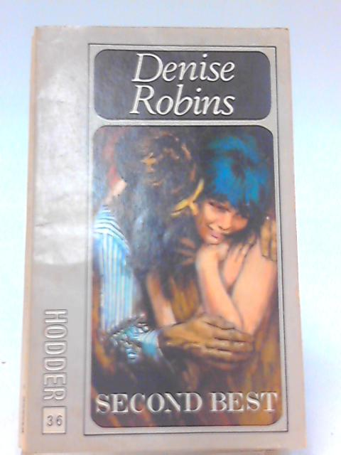 Second Best By Robins, Denise