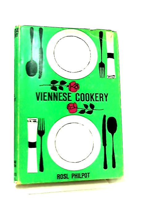 Viennese Cookery by R. Philpot