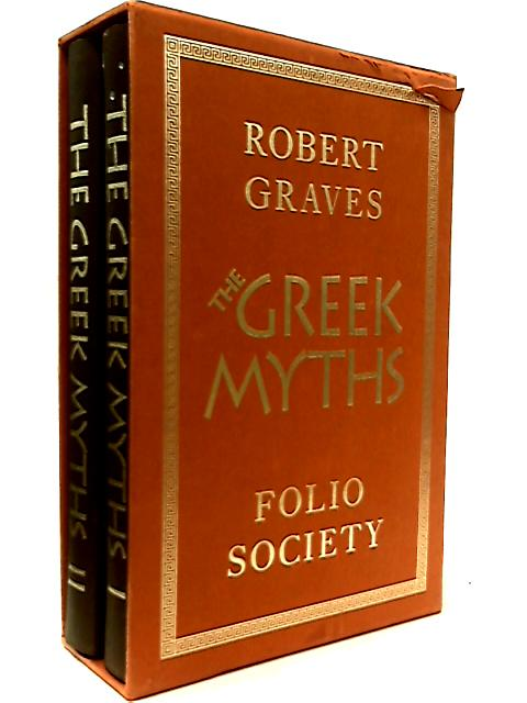The Greek Myths Volume I and II by Robert Graves
