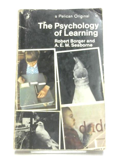 The Psychology of Learning by Borger, Robert