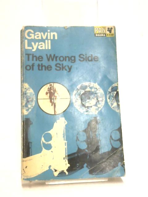 The Wrong Side of the Sky by Lyall, Gavin