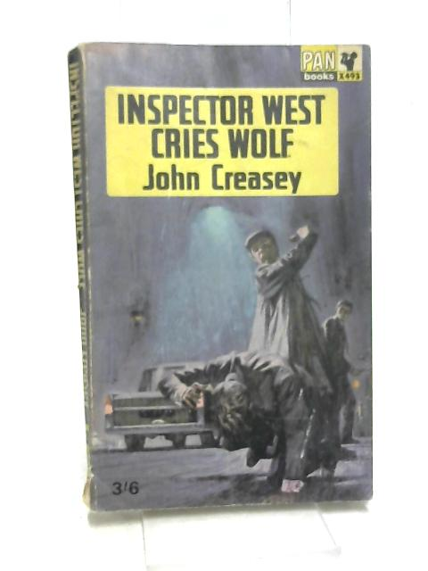 Inspector West Cries Wolf by Creasey, John