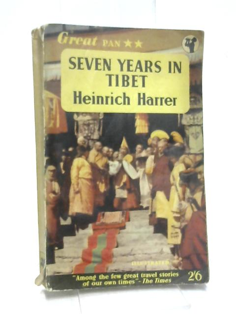 Seven Years in Tibet by Harrer, H