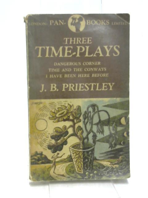 Three Time-Plays by Priestley, JB