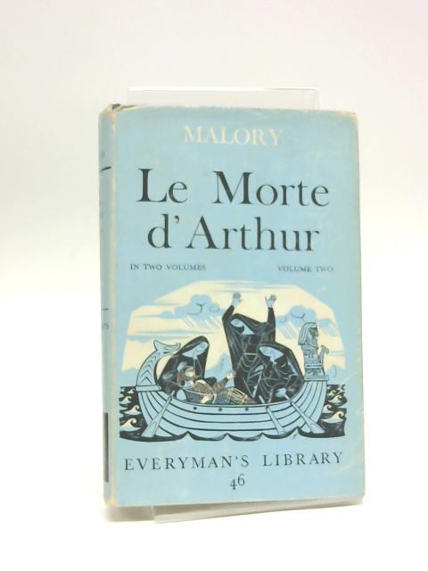 Morte d'Arthur: Vol.II by Malory