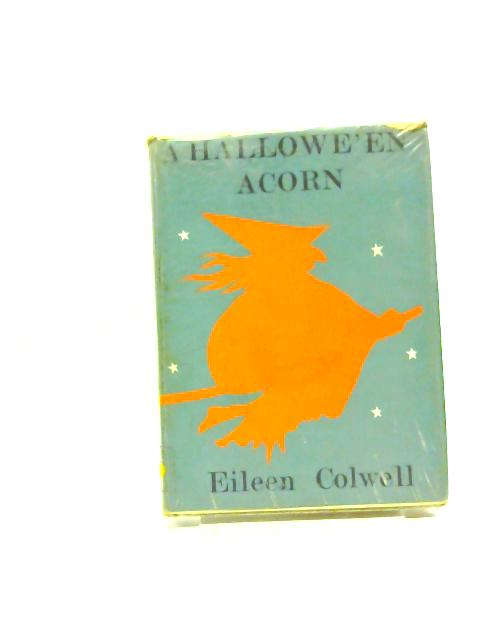 A Hallowe'en Acorn (Acorn Library) by Colwell