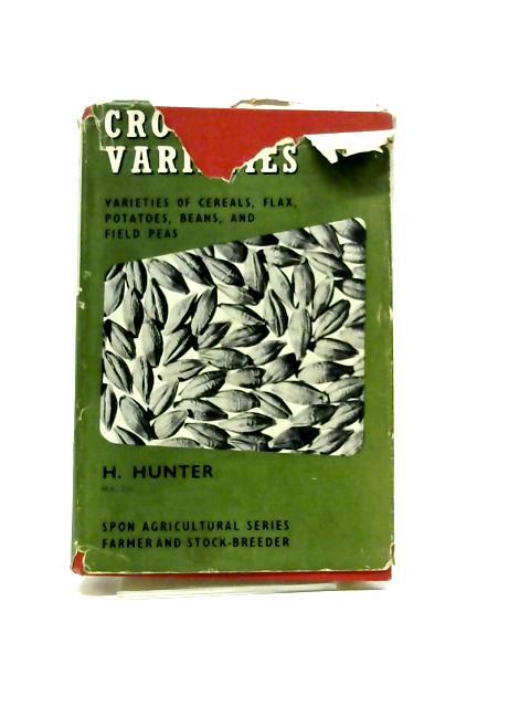 Crop Varieties by H. Hunter