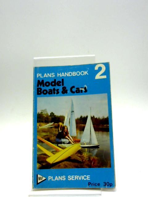 Plans Handbook 2: Model Boats & Cars by Model & Allied Publications