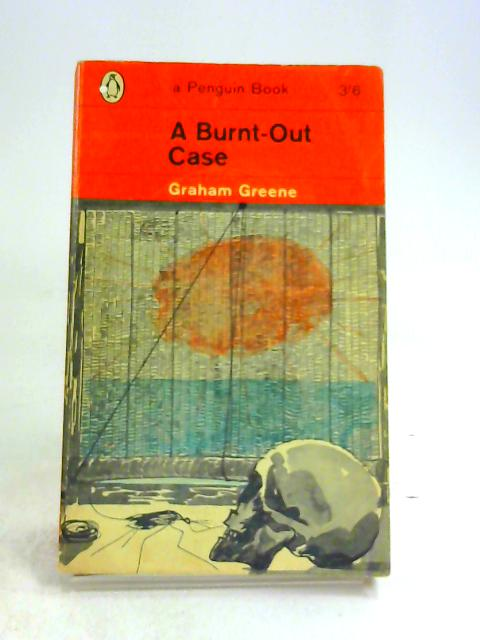 A Burnt-out Case (Penguin Books. no. 1894.) by Graham Greene