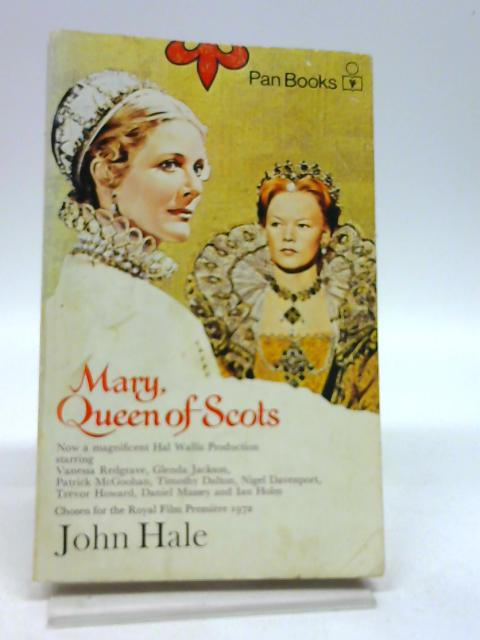 Mary Queen of Scots by John Hale