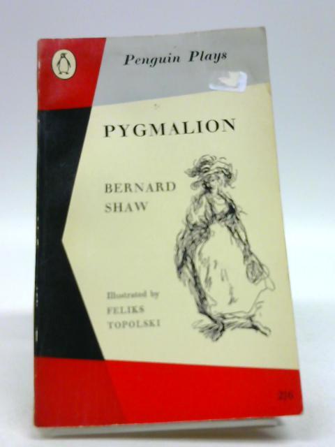 Pygmalion (Penguin Plays) by Shaw, Bernard